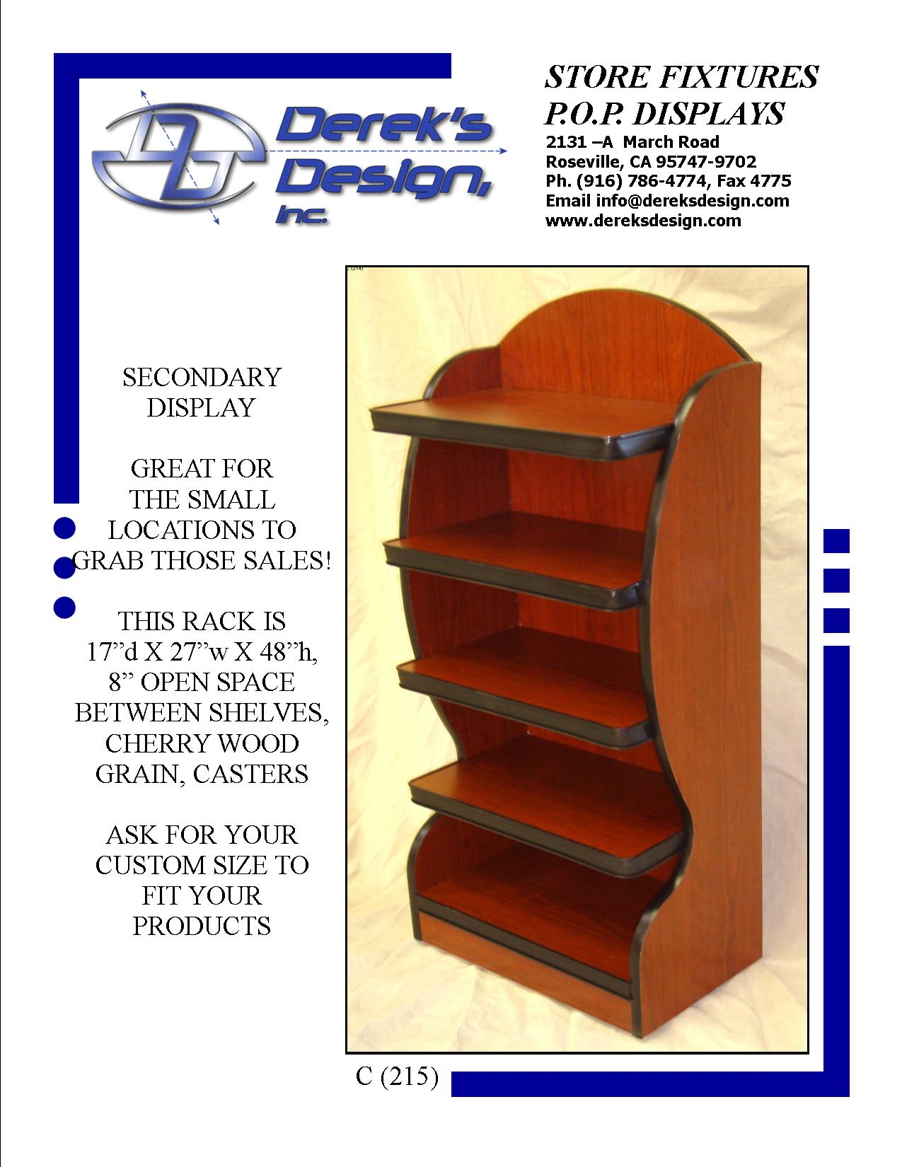 "<A HREF=""MAILTO:ORDERS@DEREKSDESIGN.COM?SUBJECT=C%20(215)&BODY=http://www.dereksdesign.com/gallery/carts-bunkers/c-215-5-tier/"">CLICK HERE FOR INQUIRY </A>"