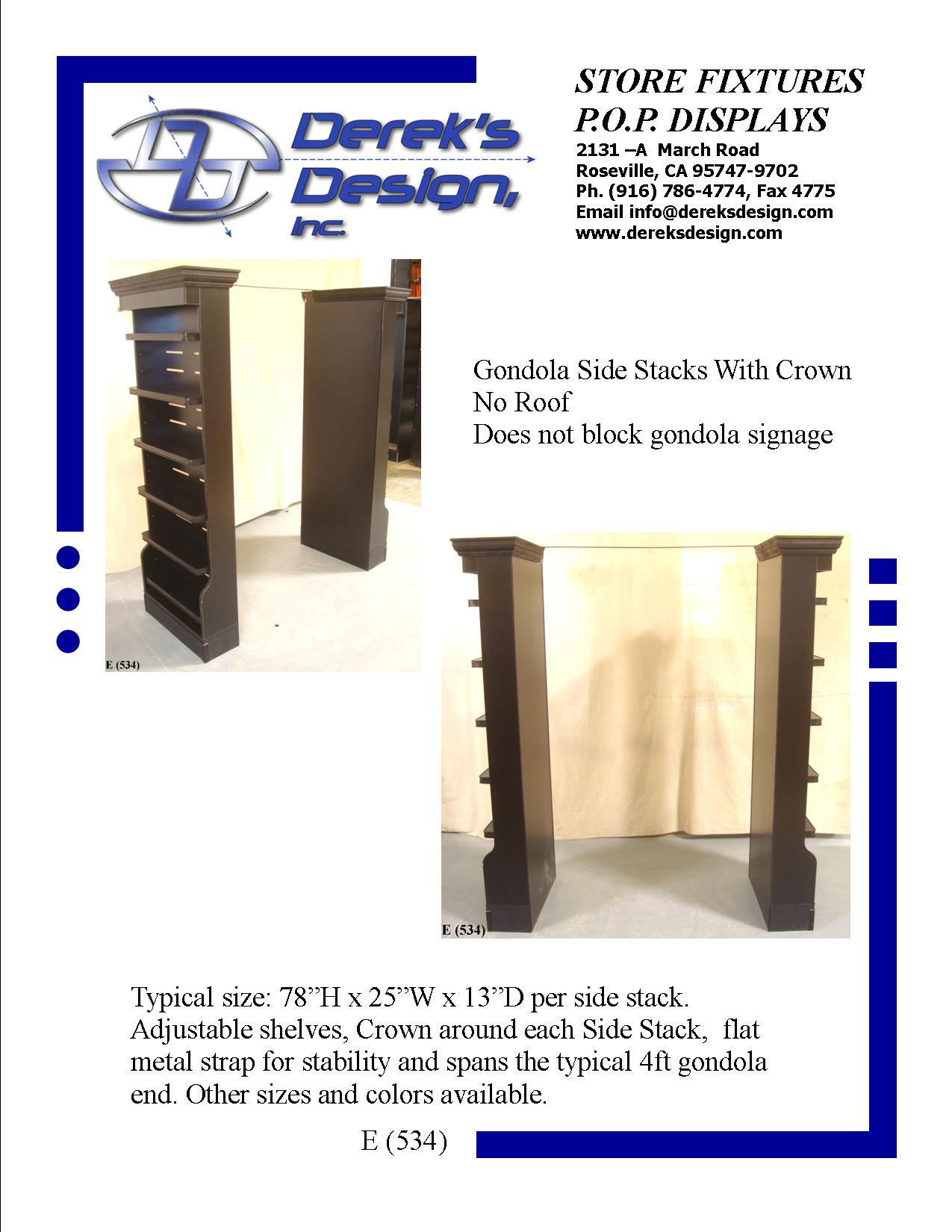"<a href=""mailto:orders@dereksdesign.com?subject=E%20(534)&body=http://www.dereksdesign.com/e-534-gondola-side-stack/"">Click here for inquiry </a>"